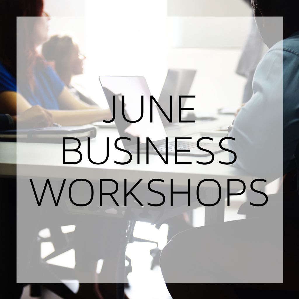 Business Workshops - What's on in June